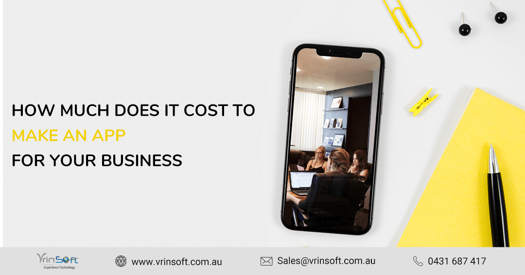 How Much Does it Cost to Make an App for Your Business in Australia?